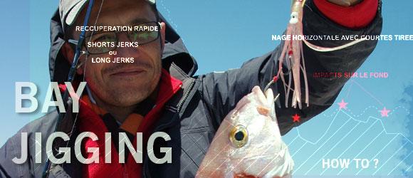 Initiation au Bay Jigging