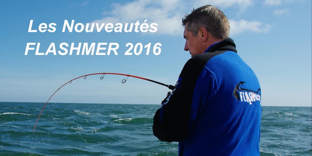 Nouveautes Flashmer 2016