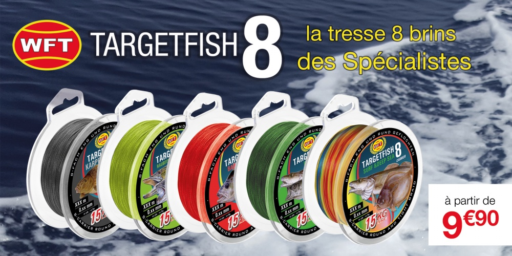 Annonce Tresse Target 8 Fish