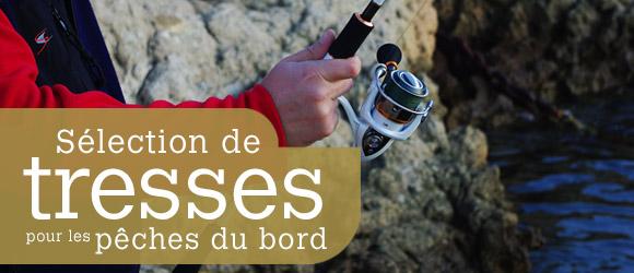 Sélection de tresses pour les pêches du bord