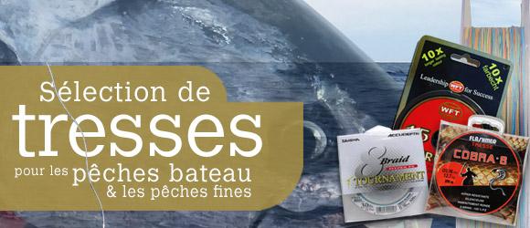 2.Sélection de tresses pour les pêches fines et bateau