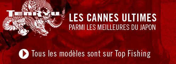 Les Cannes Tenryu sont chez Top-Fishing